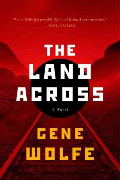 the-land-across-by-gene-wolfe